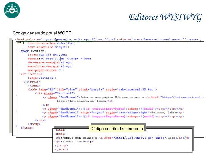 Código escrito directamente