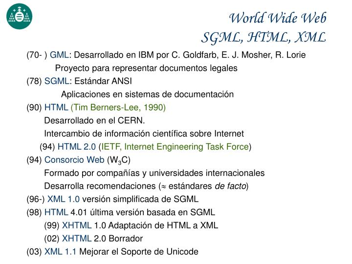 World wide web sgml html xml