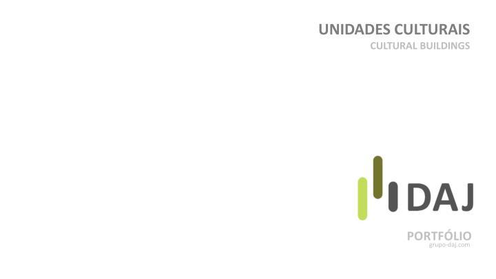 UNIDADES CULTURAIS