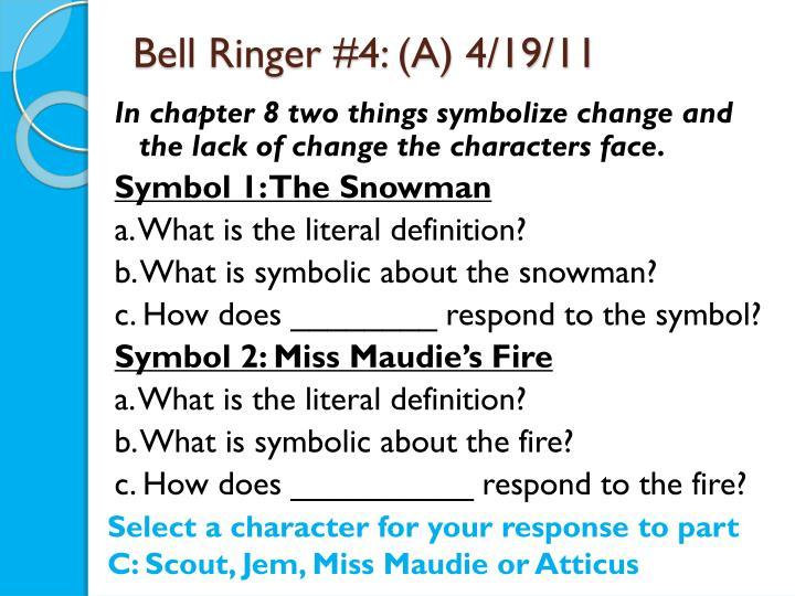 Bell Ringer #4: (A) 4/19/11