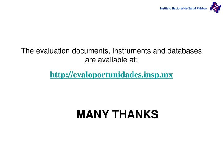 The evaluation documents, instruments and databases are available at: