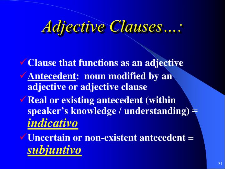 Adjective Clauses…: