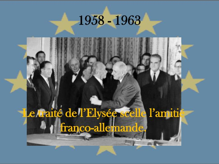 1958 - 1963