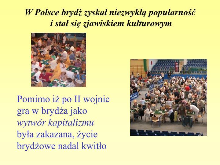 W Polsce brydż zyskał niezwykłą popularność