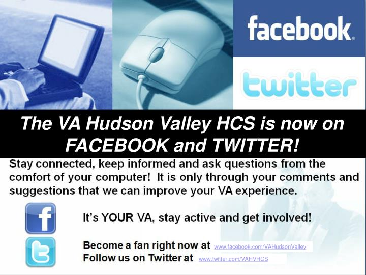 The VA Hudson Valley HCS is now on