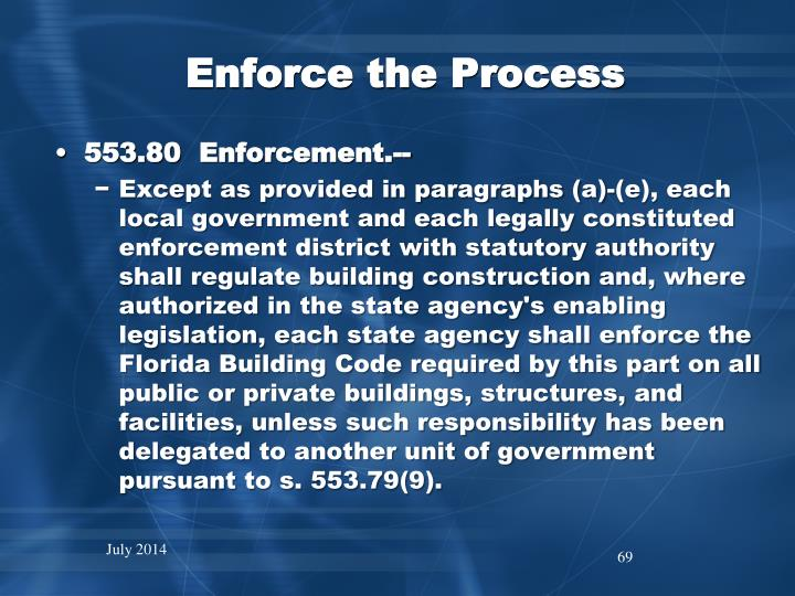 Enforce the Process
