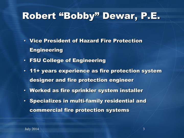"""Robert """"Bobby"""" Dewar, P.E."""