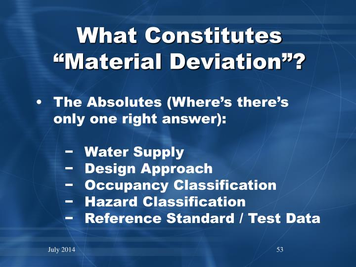 """What Constitutes """"Material Deviation""""?"""