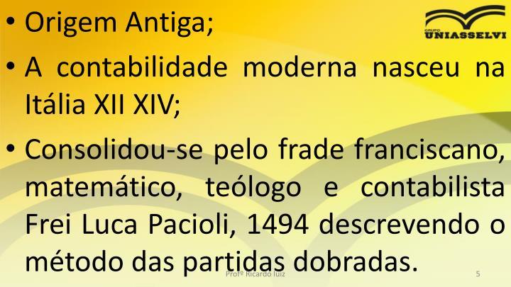 Origem Antiga;