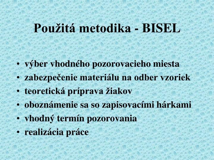 Použitá metodika - BISEL
