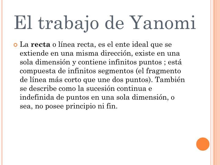 El trabajo de Yanomi