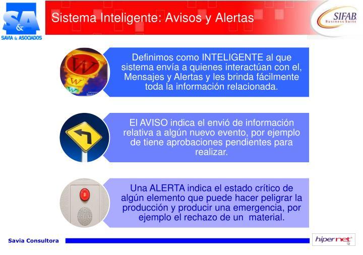Sistema Inteligente: Avisos y Alertas