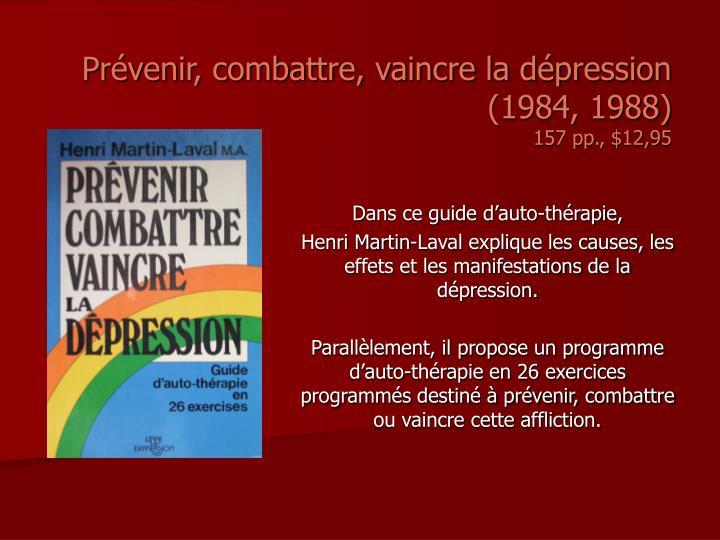 Prévenir, combattre, vaincre la dépression (1984, 1988)