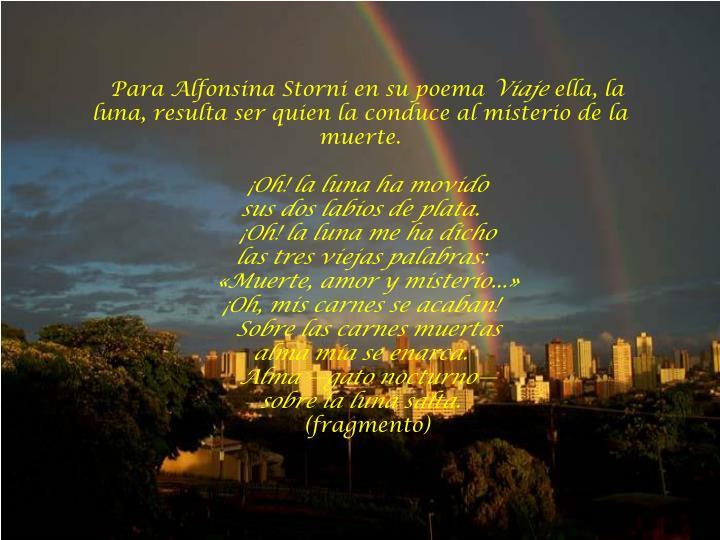 Para Alfonsina Storni en su poema