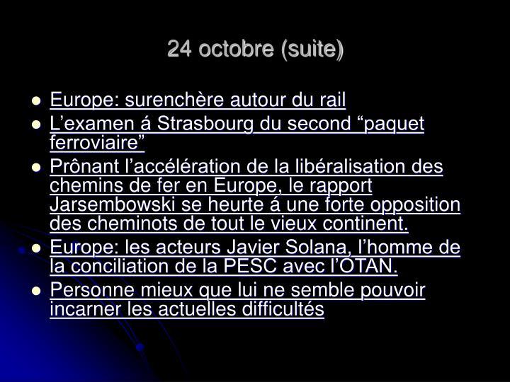 24 octobre (suite)