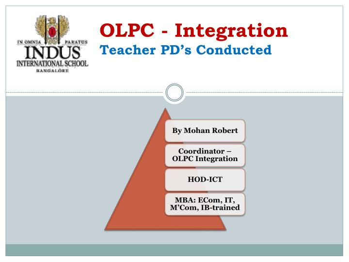 Olpc integration teacher pd s conducted
