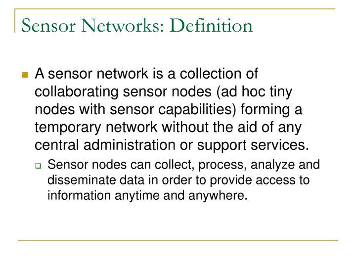 Sensor Networks: Definition
