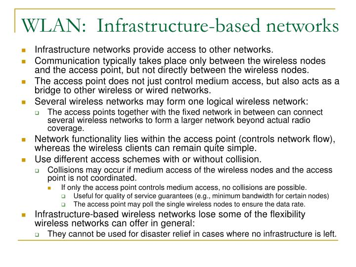 WLAN:  Infrastructure-based networks