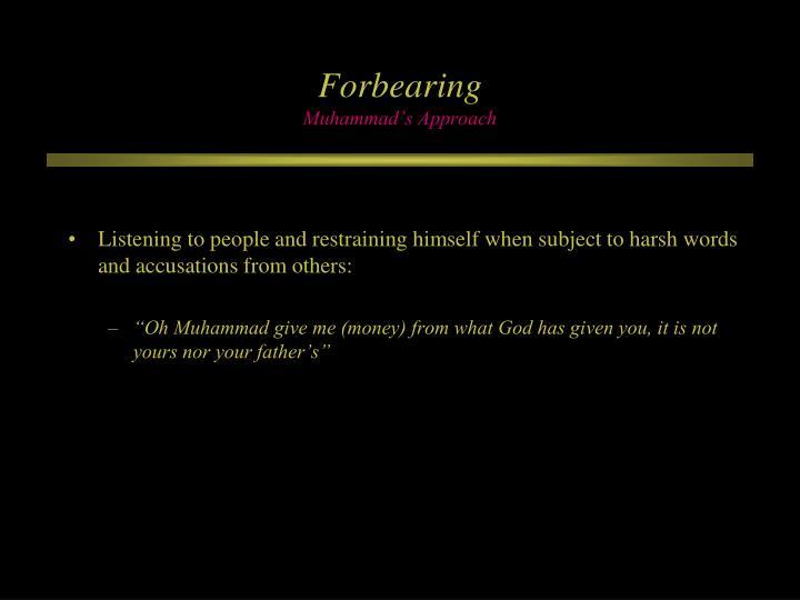 Forbearing