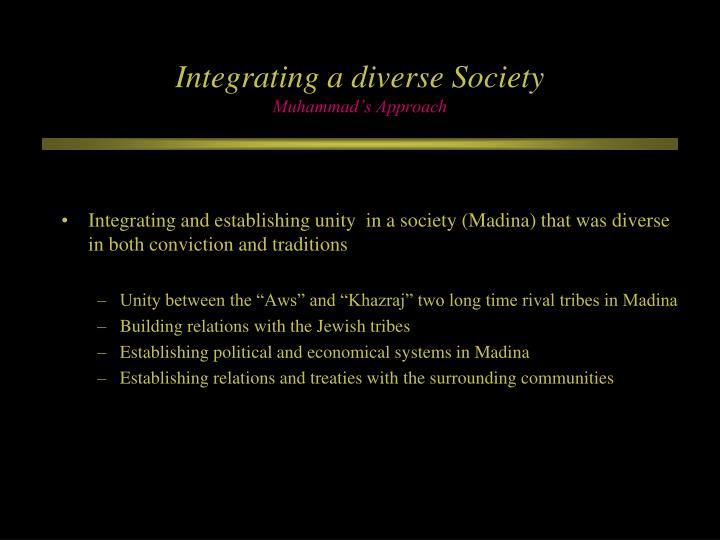Integrating a diverse Society