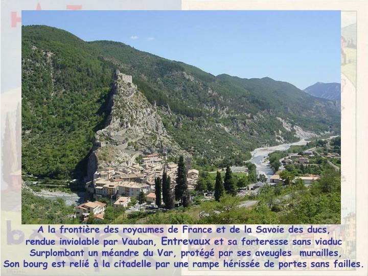 A la frontière des royaumes de France et de la Savoie des ducs,