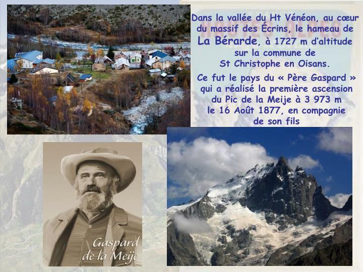 Dans la vallée du Ht Vénéon, au cœur du massif des Écrins, le hameau de