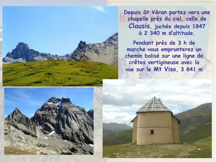 Depuis St Véran partez vers une chapelle près du ciel, celle de