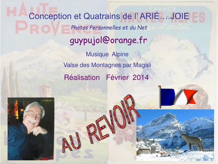 Conception et Quatrains de l' ARIÉ….JOIE