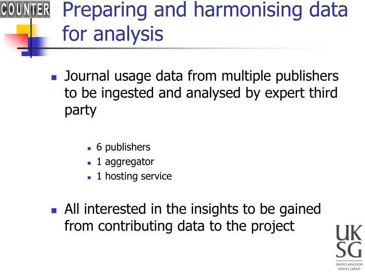 Preparing and harmonising data