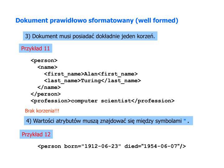 Dokument prawidłowo sformatowany (well formed)