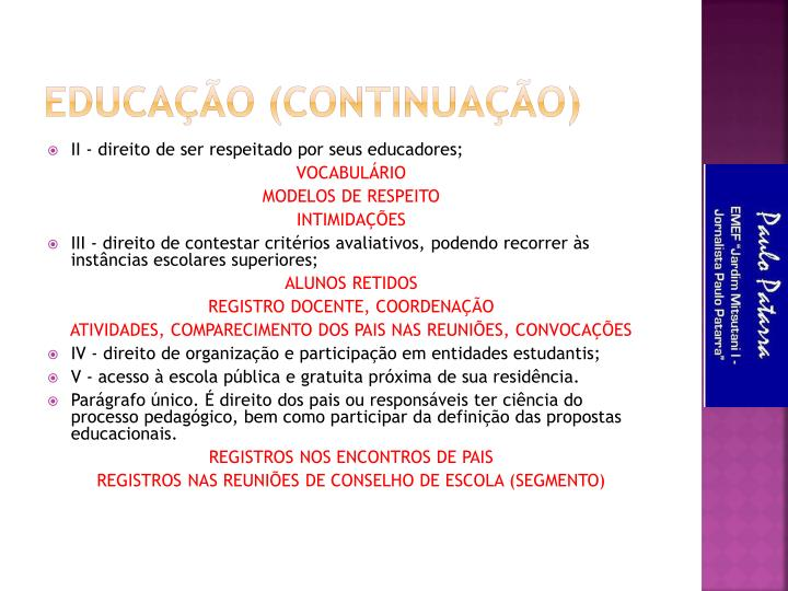 Educação (Continuação)