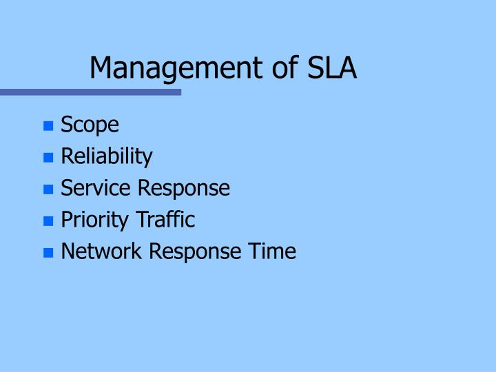Management of SLA