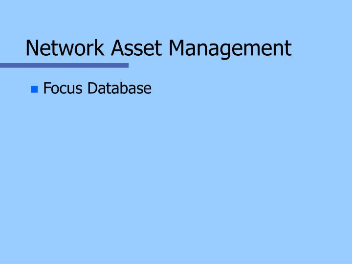 Network Asset Management