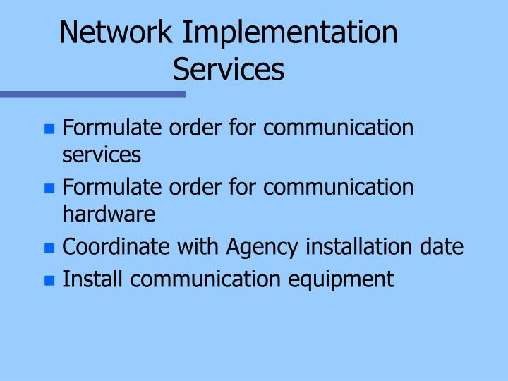 Network Implementation Services