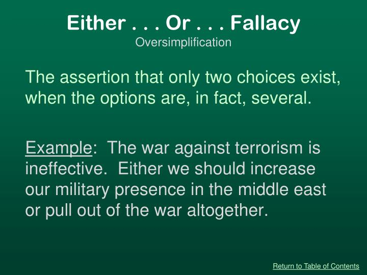 Either . . . Or . . . Fallacy