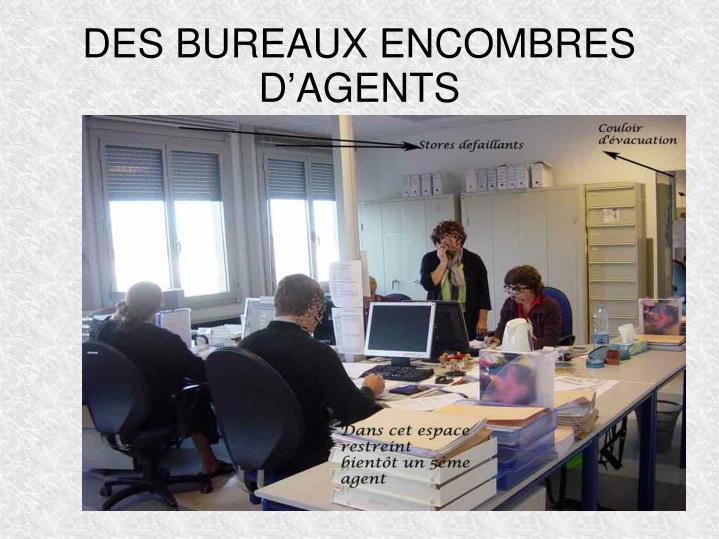 DES BUREAUX ENCOMBRES