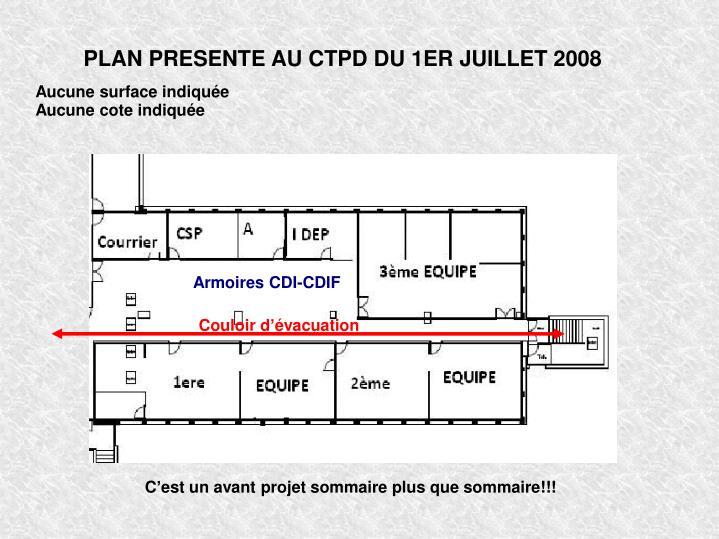 PLAN PRESENTE AU CTPD DU 1ER JUILLET 2008