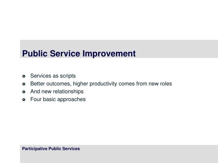 Public Service Improvement