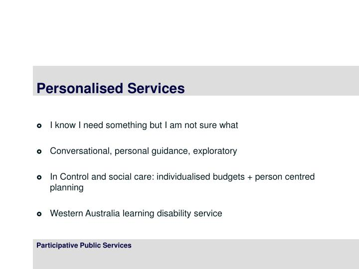 Personalised Services