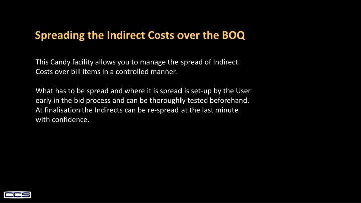 Spreading the Indirect Costs over the BOQ