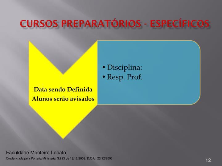 Cursos Preparatórios - Específicos