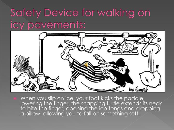Safety Device for walking on icy pavements: