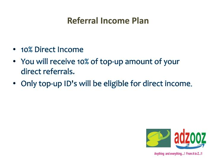 Referral Income Plan
