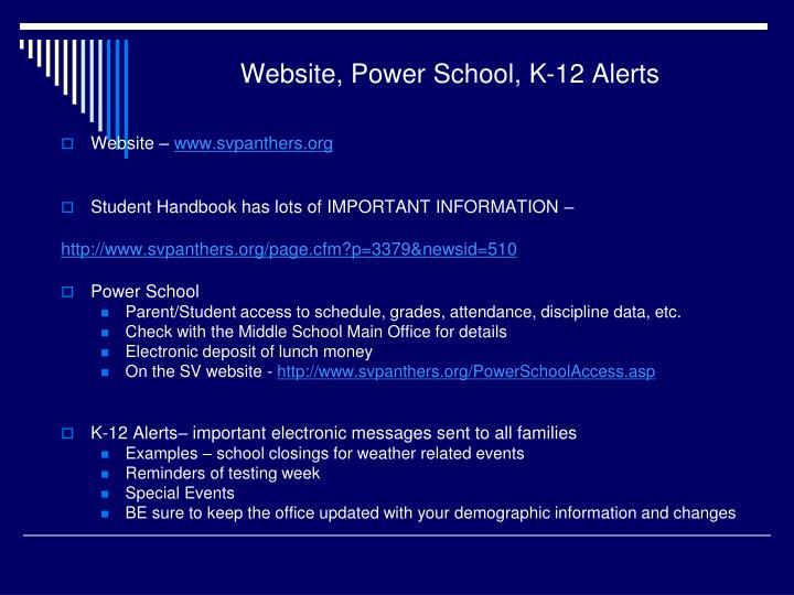 Website, Power School, K-12 Alerts