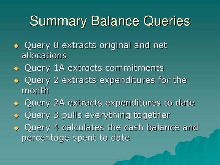 Summary Balance Queries