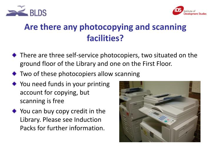 Are there any photocopying and scanning