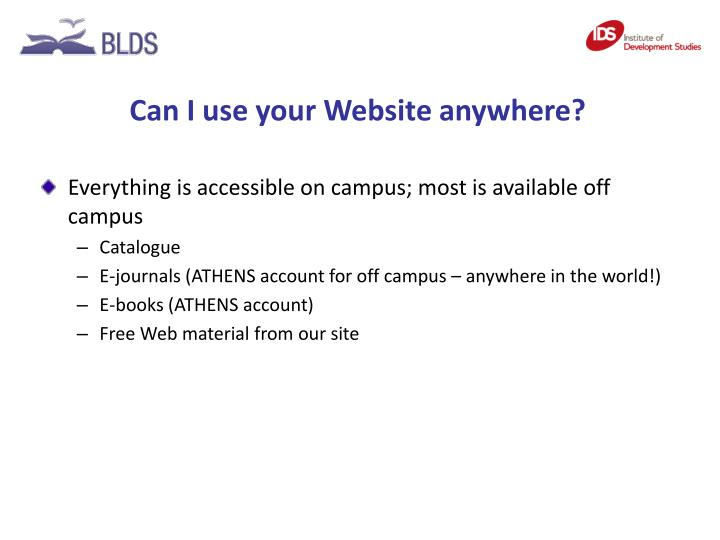 Can I use your Website anywhere?