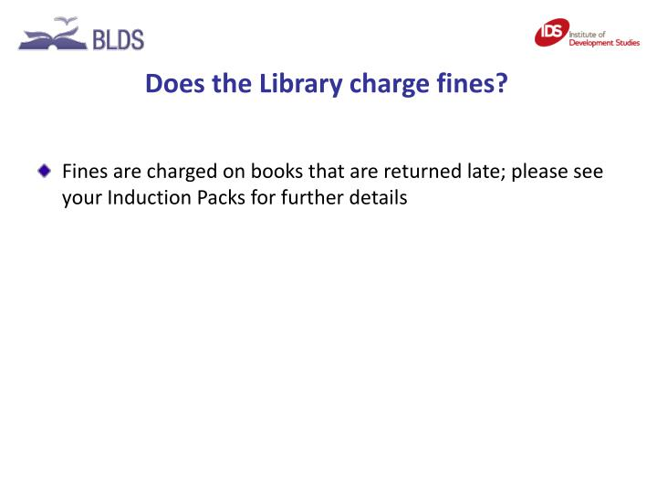 Does the Library charge fines?