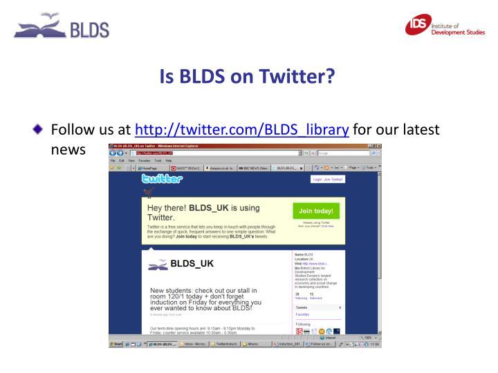 Is BLDS on Twitter?