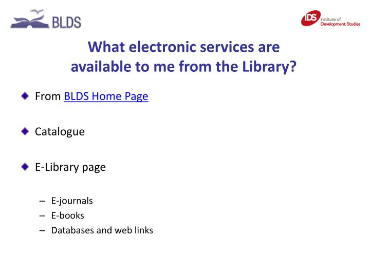 What electronic services are